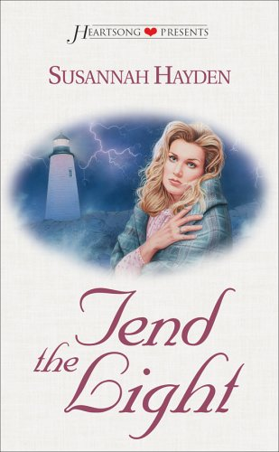 Image for Tend the Light (Heartsong Presents #295)