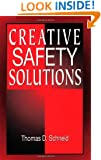 Creative Safety Solutions (Occupational Safety & Health Guide Series)
