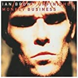 Ian Brown Unfinished Monkey Business