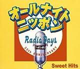 オールナイトニッポン 「RADIO DAYS」 Sweet Hits