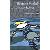 La leonessa biancadi Henning Mankell