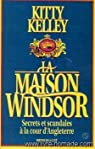 La maison Windsor par Kitty Kelley