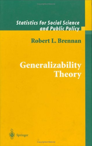 Generalizability Theory (Statistics for Social and Behavioral Sciences)