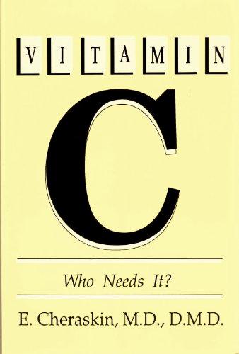 Vitamin C: Who Needs It?