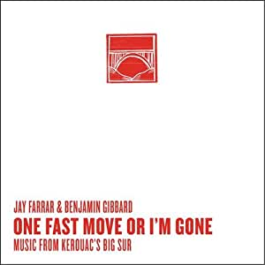 One Fast Move Or I'm Gone: Music From Kerouac's Bug Sur [Vinyl]