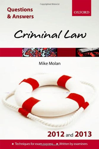 Q&A Criminal Law 2012 and 2013 (Questions & Answers)