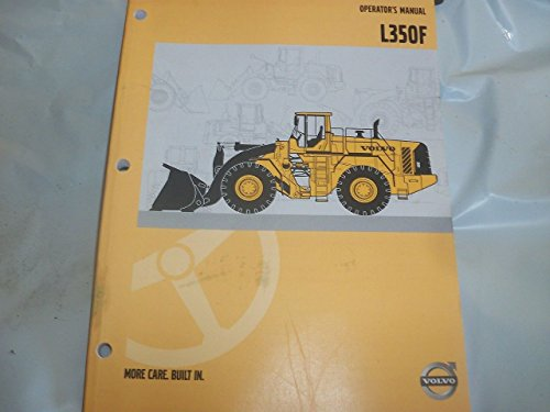 Volvo Wheel Loader Operator's Manual For L350F (Volvo L350f Wheel Loader compare prices)