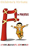 Childrens Virtues: P is for Patience (Book 16)