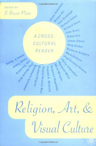 Religion, Art, and Visual Culture: A Cross-Cultural Reader