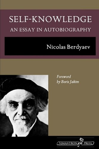 Self-Knowledge: An Essay in Autobiography, Nicolas Berdyaev