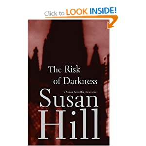 The Risk of Darkness - Susan Hill