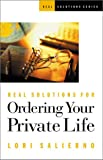 img - for Real Solutions for Ordering Your Private Life book / textbook / text book
