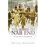 The Road to Nab End : An Extraordinary Northern Childhoodby Ann Oakley