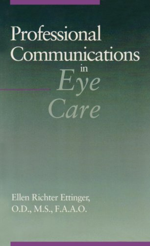 Professional Communications in Eye Care, 1e