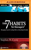 Stephen R. Covey The 7 Habits for Managers: Managing Yourself, Leading Others, Unleashing Potential