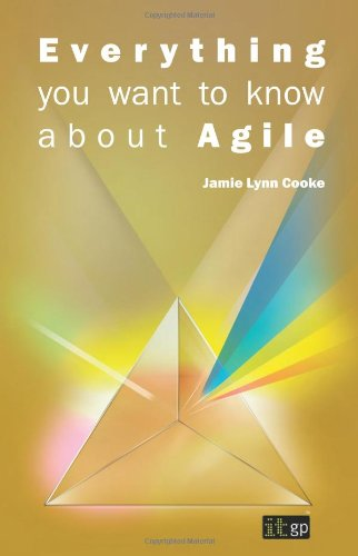 Jamie Lynn Cooke - Everything you want to know about Agile