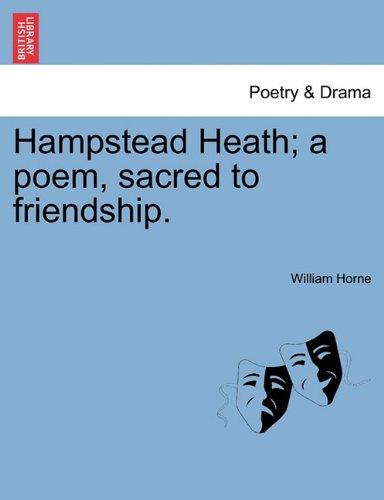 Hampstead Heath; a poem, sacred to friendship.