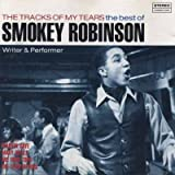 Tracks of My Tears:  The Best of Smokey Robinson