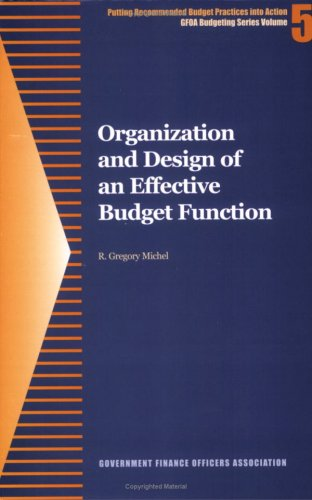 Organization and Design of an Effective Budget Function...