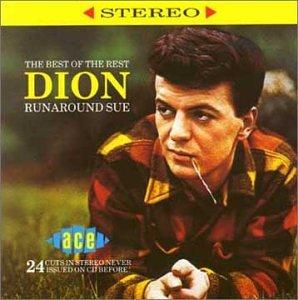 DION - Runaround Sue: The Best of the Rest - Zortam Music