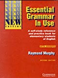 Essential Grammar In Use: A self-study reference and practice book for elementary students of English with answers (Grammar in Use Grammar in Use)
