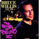Return of Bruno