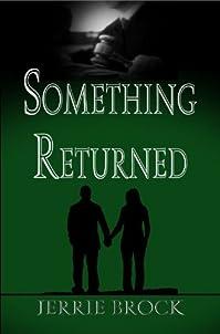 (FREE on 9/12) Something Returned by Jerrie Brock - http://eBooksHabit.com