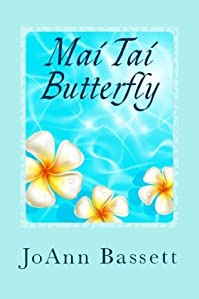 Mai Tai Butterfly by JoAnn Bassett ebook deal