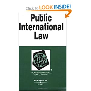Public International Law in a Nutshell (In a Nutshell (West Publishing)) Thomas Buergenthal