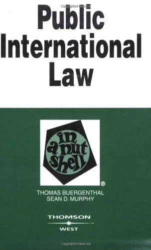 Public International Law in a Nutshell (In a Nutshell (West Publishing))