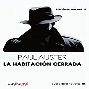 La habitación cerrada [The Locked Room] | [Paul Auster]