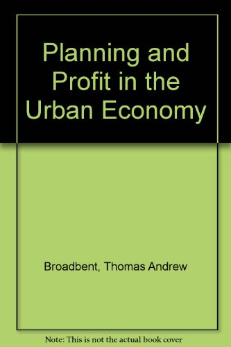 Planning and Profit in the Urban Economy