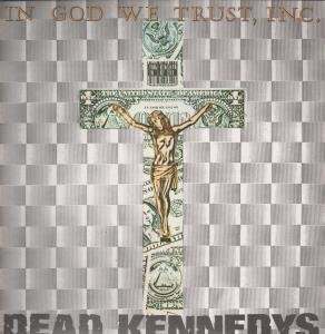 In God We Trust LP (Vinyl Album) UK Issue Pressed In France Statik 1981 by Dead Kennedys