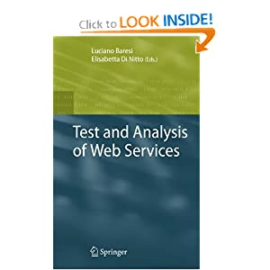 Test and Analysis of Web Services Luciano Baresi