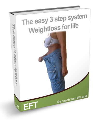 The easy 3 step system - Weight loss for life (EFT)