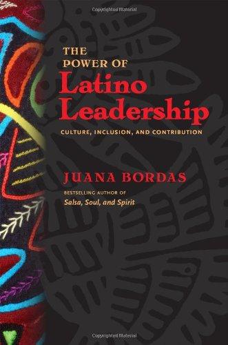 The Power of Latino Leadership: 10 Principles