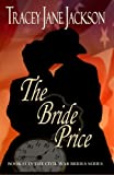 img - for The Bride Price (The Civil War Brides) book / textbook / text book