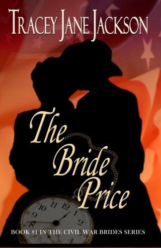 The Bride Price (The Civil War Brides)