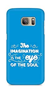 Amez The Imagination is the Eye of the Soul Back Cover For Samsung Galaxy S7 Edge