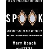 Spook: Science Tackles the Afterlife ~ Mary Roach