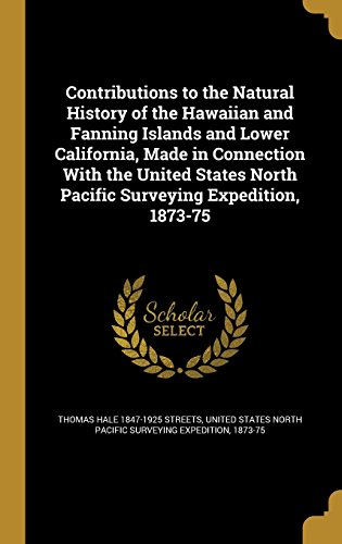 contributions-to-the-natural-history-of-the-hawaiian-and-fanning-islands-and-lower-california-made-i