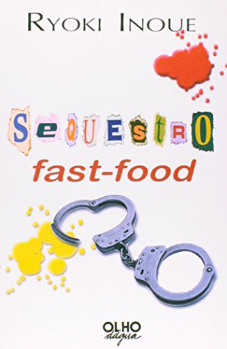 sequestro-fast-food-em-portuguese-do-brasil