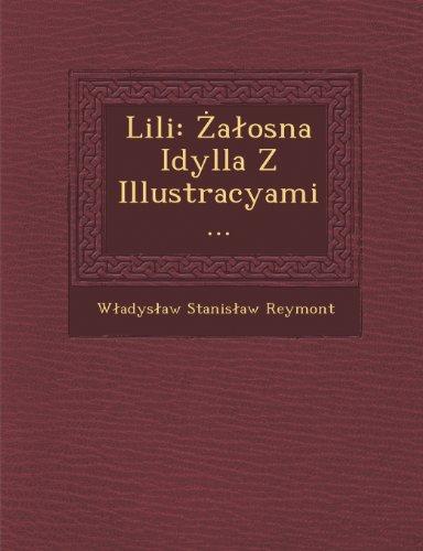 Lili: Zalosna Idylla Z Illustracyami...