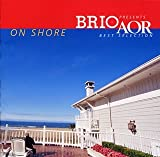 BRIO presents AOR best selection~On Shore~