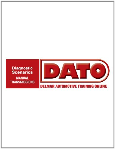 DATO: Diagnostic Scenarios for Manual Transmissions - Cengage Learning Hosted Printed Access Card (Automotive Multimedia Solutions) (Transmission Ase Book compare prices)