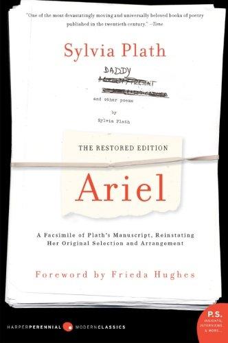 Ariel: The Restored Edition: A Facsimile of Plath's...