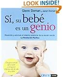 SÍ SU BEBÉ ES UN GENIO (Tu hijo y tú) (Spanish Edition)