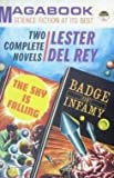 Badge of Infamy (0234771097) by Rey, Lester Del