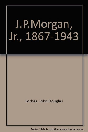 jpmorgan-jr-1867-1943-by-john-douglas-forbes-1988-02-03