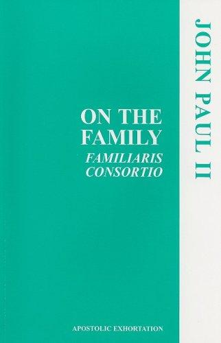 On the Family (Familiaris Consortio)